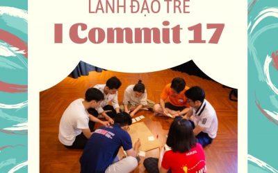 Chương trình phát triển lãnh đạo trẻ I Commit 17 – Ai commit?