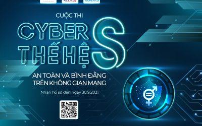 Cuộc thi Cyber S – Thế hệ S: An toàn và bình đẳng trên không gian mạng