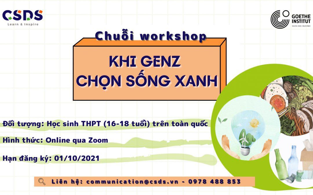 """Chuỗi workshop """"KHI GENZ CHỌN SỐNG XANH"""""""